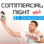 Commercial Night Vol.2