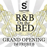 R&B On the Bed Party Dj.Fresh