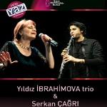 Yıldız İbrahimova Trio Featuring Serkan Çağrı