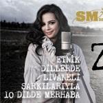 Züleyha - Etnik Dillerde Livaneli Şarkılarıyla 10 Dilde Merhaba