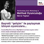 Ünlü İsimlerin Yoğun İlgi Gösterdiği Performing Arts Workshop Bilgi'de Devam Edecek