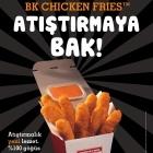 Burger King®' den Yeni Atıştırmalık Lezzet: BK Chicken Friesô