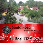 Santa Roza Restaurant 2011 Yılbaşı Programı