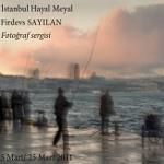 Firdevs Sayılan `İstanbul Hayal Meyal`