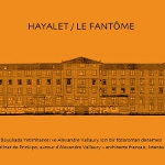 Hayalet – La Fantôme Sergisi
