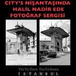 ´Yüz Yıl Önce Yüz Yıl Sonra İstanbul` Fotoğraf Sergisi City`s`de