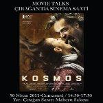 Çırağan Sinema Saati'nde Kosmos ve Reha Erdem