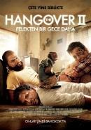 The Hangover II: Felekten Bir Gece Daha