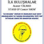 İlk Buluşmalar - Albert Yalman Stand-Up Show