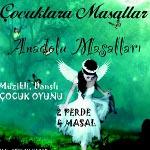 Anadolu Masalları - Çocuk Oyunu