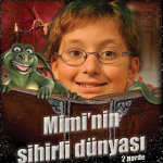 Mimi`nin Sihirli Dünyası