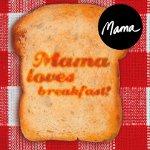 Kahvaltı Keyfi Mama'da Yaşanır