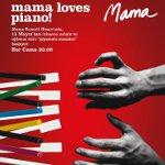 Mama`da Piyanolu Cumalar