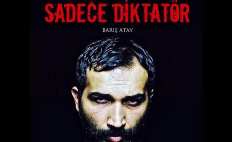 Sadece Diktatör