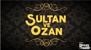 Sultan ve Ozan