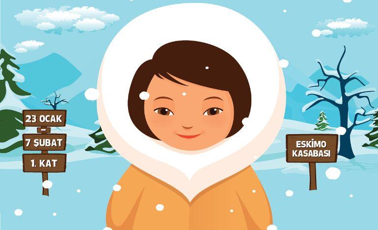 Karne Hediyesinin Yıldızı, Cevahir Eskimo Kasabası!