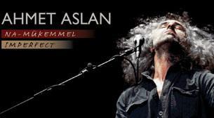 Ahmet Aslan Solo Konser