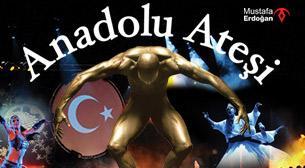 Anadolu Ateşi 15.Yıl Özel Gösterisi