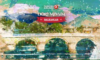 Türk Hava Yolları 4 Mevsim Balkanlar - Kış Kampanyası