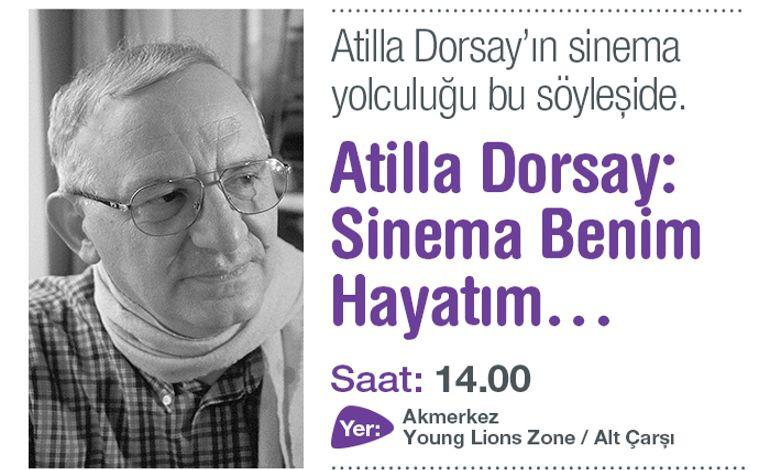 Atilla Dorsay ile Akmerkez'de Sinema Tarihine Yolculuk