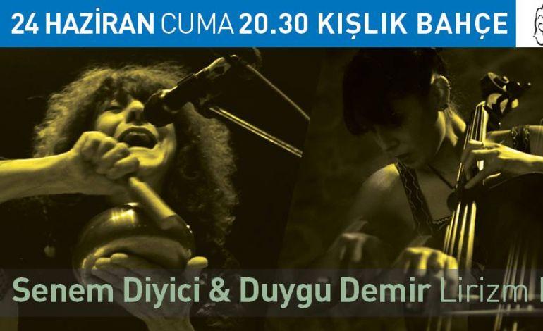 "Senem Diyici & Duygu Demir ""Liyrizm"