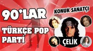 Çelik'le 90'lar Türkçe Pop Parti