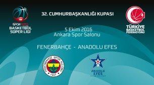 Fenerbahçe - Anadolu Efes