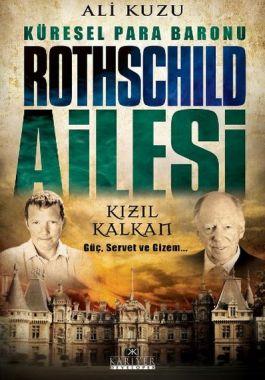 Küresel Para Baronu, Rothschild Ailesi