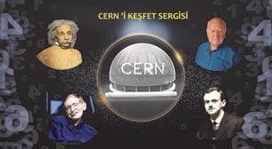 Cern'i Keşfet Sergisi