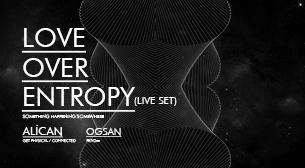 Love Over Entropy