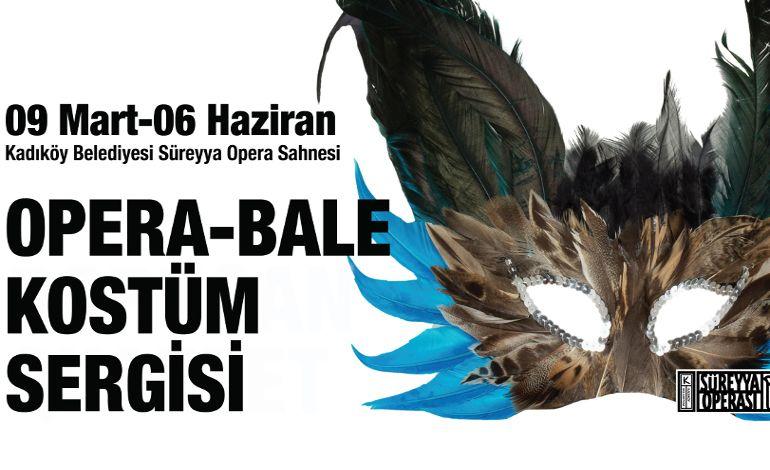 Opera- Bale Kostüm Sergisi