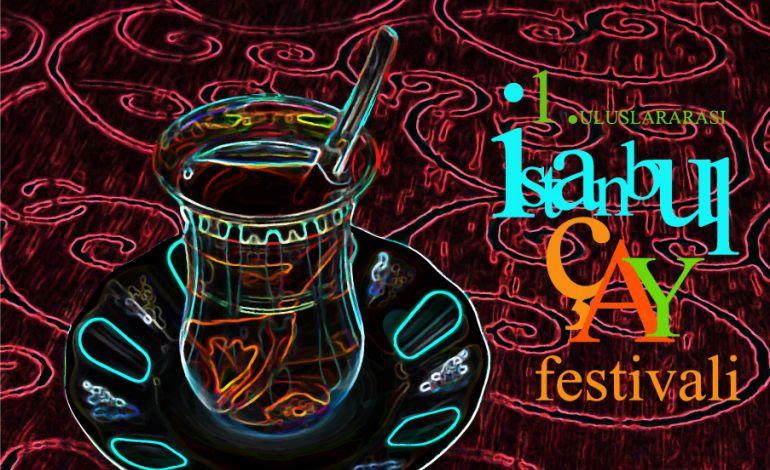 1. Uluslararası İstanbul Çay Festival