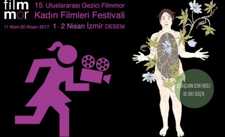 15. Filmmor Kadın Filmleri Festivali 31 Mart - 02 Nisan'da İzmir'de