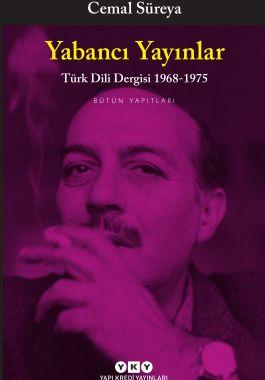 Yabancı Yayınları Türk Dili Dergisi 1968-1975 - Bütün Yapıtları