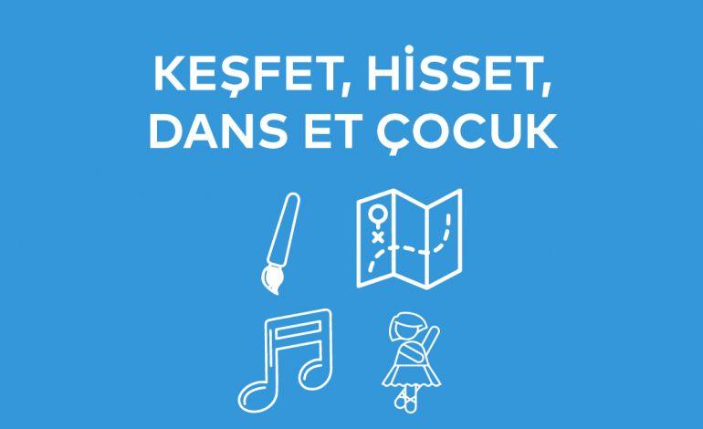 bomontiada'da Keşfet, Hisset, Dans Et Çocuk