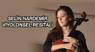 Selin Nardemir Viyolonsel Resitali