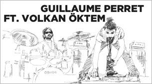 XJAZZ Istanbul: Guillaume Perret ft