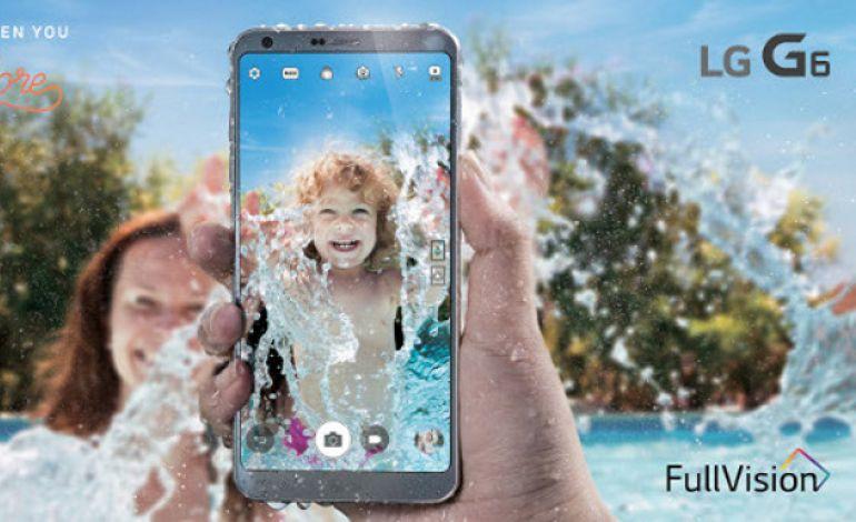 LG G6 19 Nisan'da Türkiye'de Satışa Çıkıyor