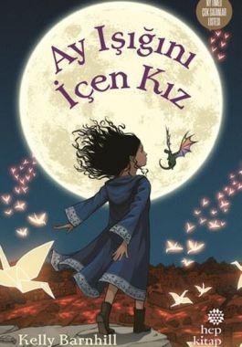 Ay Işığını İçen Kız - Kelly Barnhill