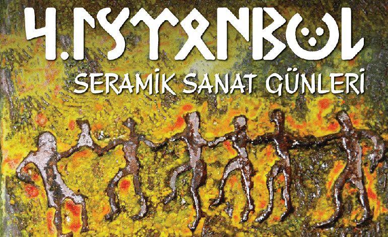 4. İstanbul Seramik Sanat Günleri Başlıyor