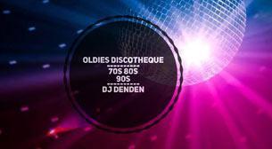 Oldies Discotheque - Dj Denden