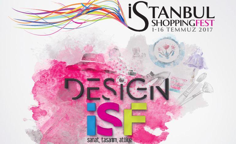 İstanbul Shopping Fest 'Design İSF' ile Fark Yaratacak