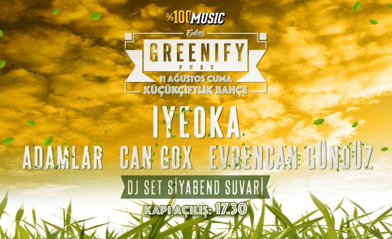 Greenify Fest-Iyeoka,CanGox,Adamlar
