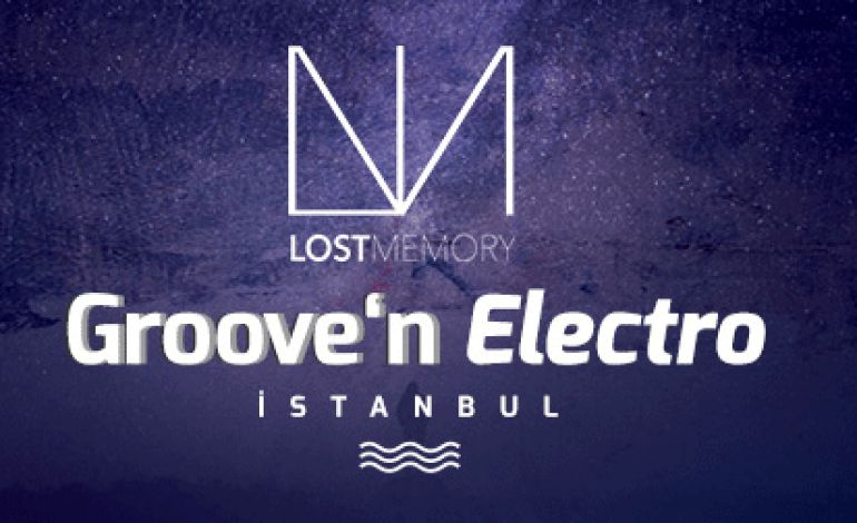 Groove'n Electro Istanbul 2017