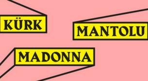 Kürk Mantolu Madonna-Ön Gösterim