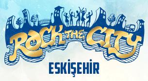 Rock the City - Eskişehir