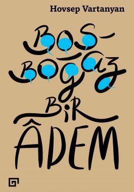Boşboğaz Bir Âdem