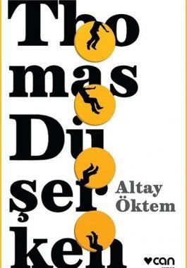 Thomas Düşerken - Altay Öktem