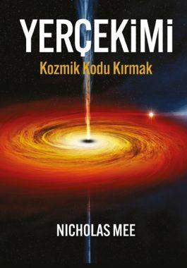 Yerçekimi : Kozmik Kodu Kırmak