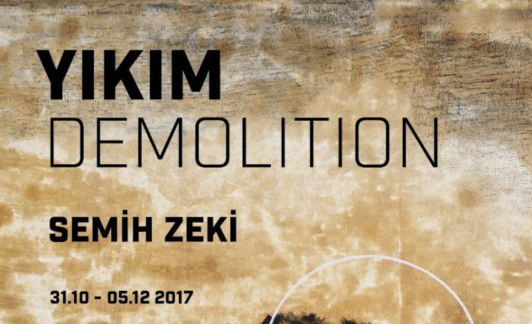 Semih Zeki - Yıkım/Demolition